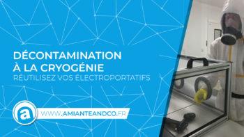 cryogenie amiante chantier decontamination